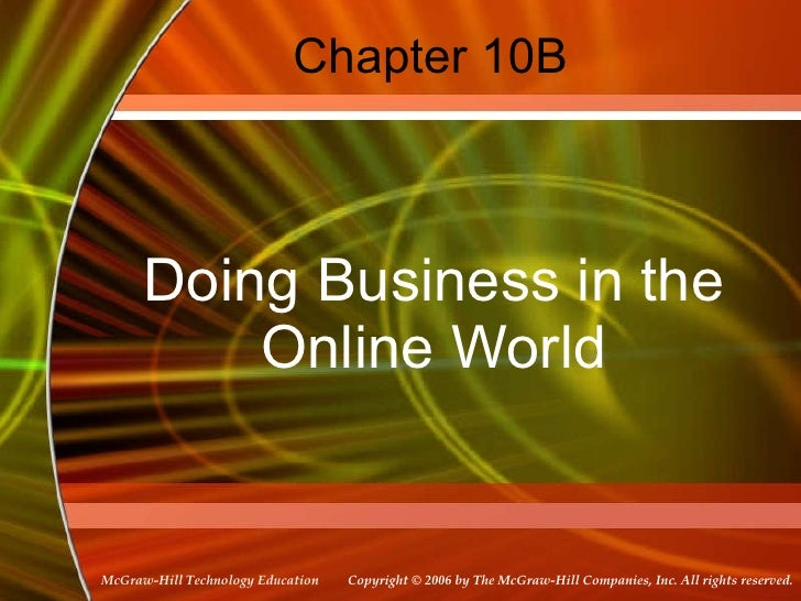 Chapter 10B Doing Business in the Online World