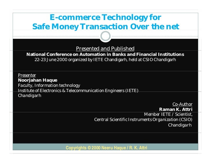 E-commerce Technology for       Safe Money Transaction Over the net                y                             Presented...