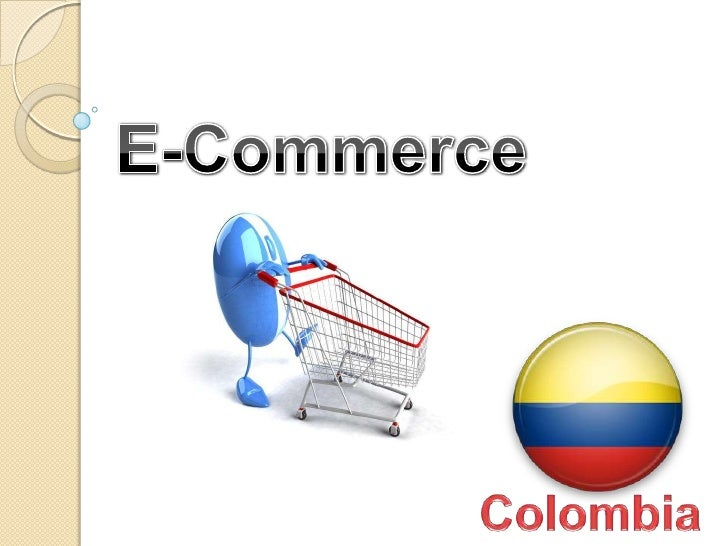 E-Commerce<br />Colombia<br />