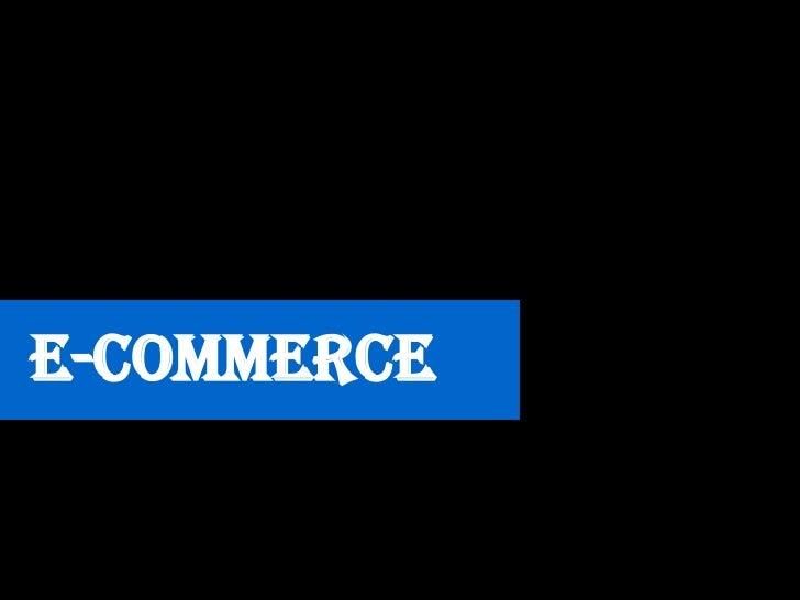 e-commerce<br />