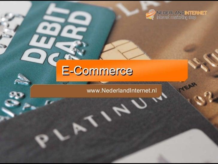 E-Commerce www.NederlandInternet.nl