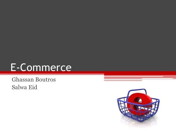 E-CommerceGhassan BoutrosSalwa Eid