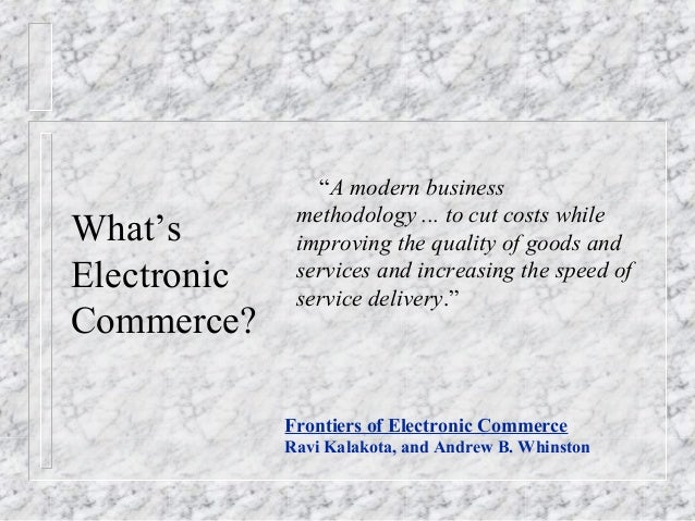 """""""A modern business              methodology ... to cut costs whileWhat's        improving the quality of goods andElectron..."""