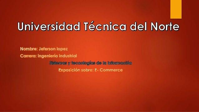 ¿ QUÉ ES ?  El e-commerce o comercio electrónico. Es una forma para la compra-venta de bienes, productos o servicios vali...