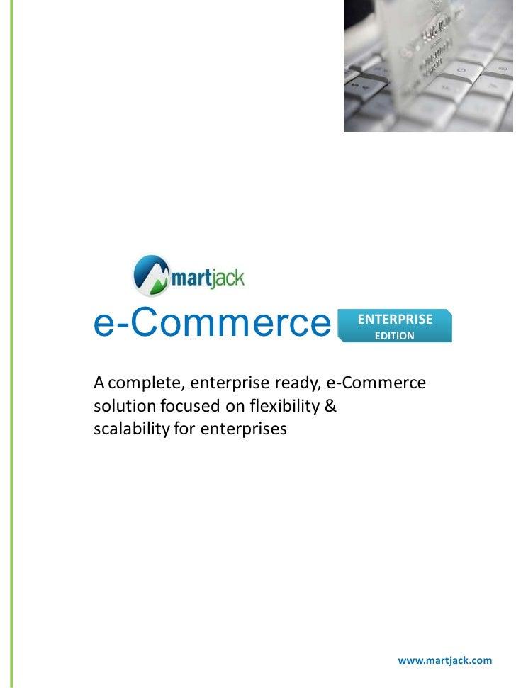 e-Commerce                     ENTERPRISE                                  EDITION    A complete, enterprise ready, e-Comm...