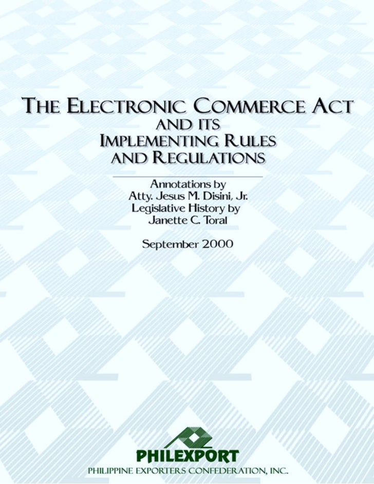 The Electronic Commerce Act and its Implementing Rules and Regulations