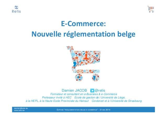 E commerce - nouvelle reglementation belge e-commerce