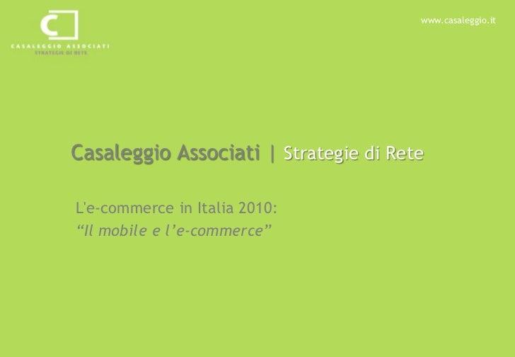 E-commerce in Italia 2010: l'e-commerce e il mobile