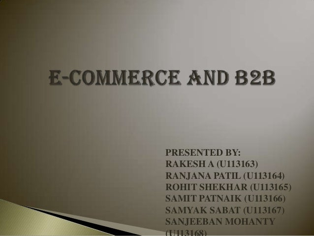 E commerce and b2 b