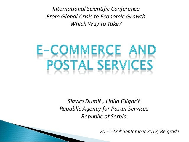 International Scientific ConferenceFrom Global Crisis to Economic Growth         Which Way to Take?       Slavko Đumić , L...