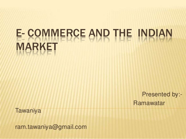 E  commerce and the  indian consumer