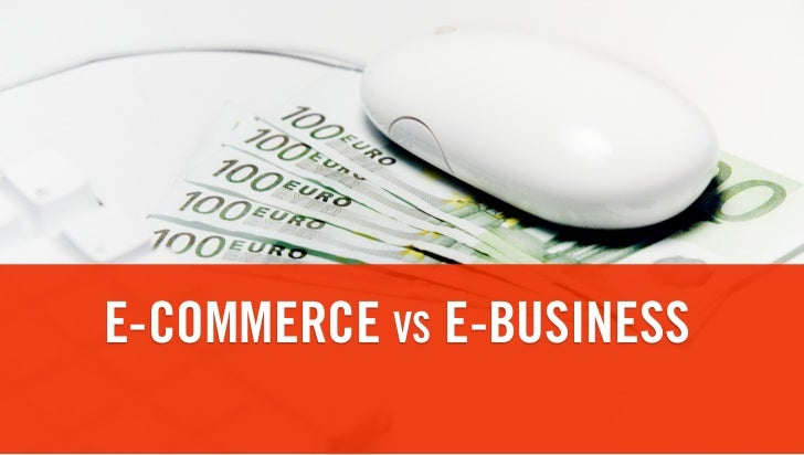 E-commerce vs. e-business (Ondernemerscentrum Kortrijk)