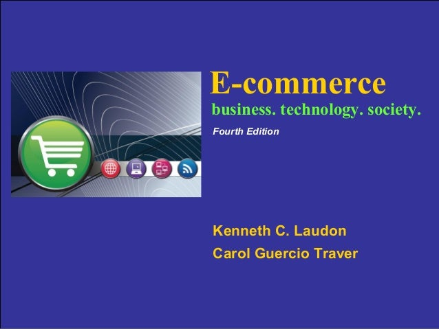 E-commerce                                           business. technology. society.                                       ...