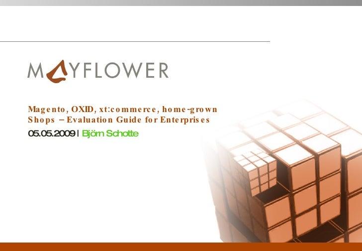 Magento, OXID, xt:commerce - evaluation guide for enterprises