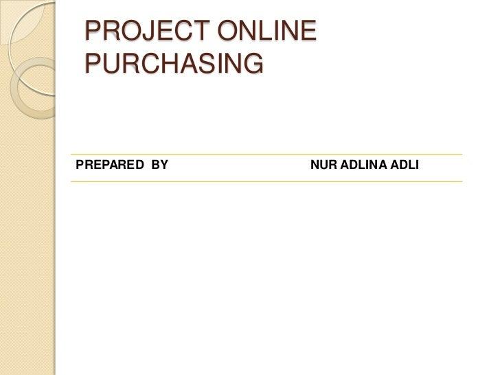 E commerce (ONLINE PURCHASING)