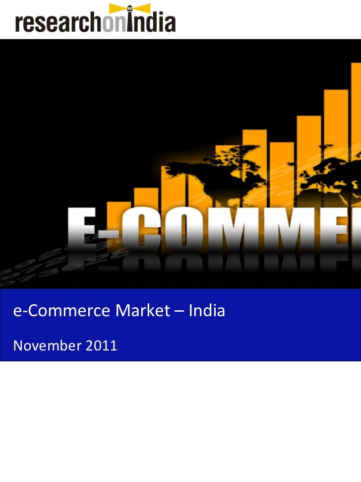 e-Commerce Market – IndiaNovember 2011