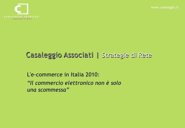 E-commerce in Italia 2010: il commercio elettronico non è solo una scommessa