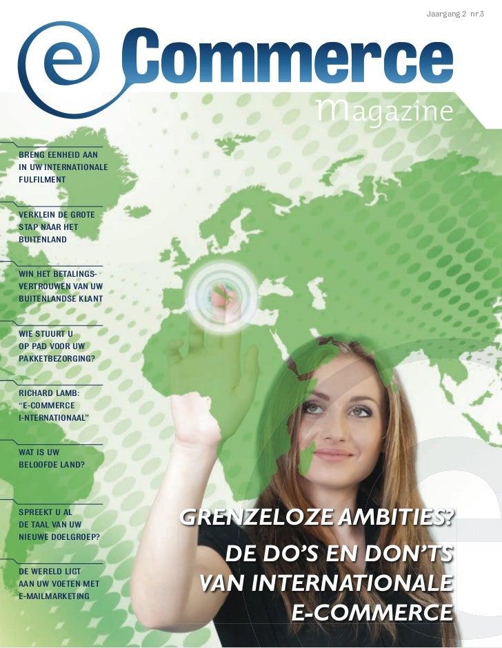 Jaargang 2 nr.3                                magazineBRENG EENHEID AANIN UW INTERNATIONALEFULFILMENTVERKLEIN DE GROTESTA...