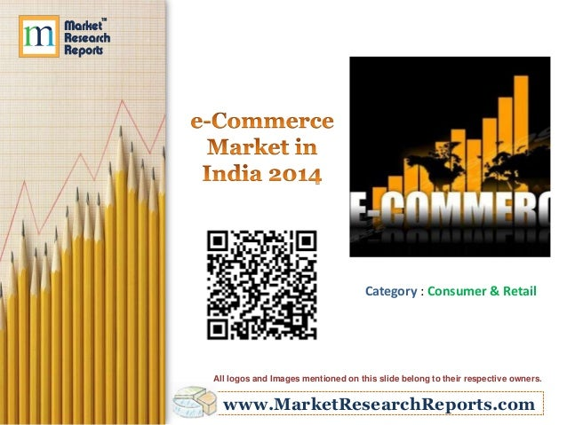 Category : Consumer & Retail  All logos and Images mentioned on this slide belong to their respective owners.  www.MarketR...