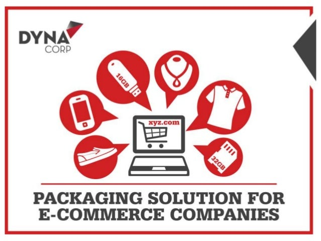 Dyna Corp : Packaging Solution for eCommerce Companies