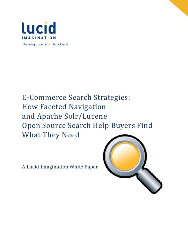 E commerce search strategies how faceted navigation and apache solr lucene open source search help buyers find what they need