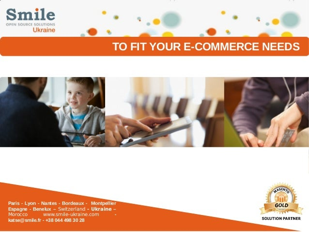 To Fit Your E-Commerce Needs