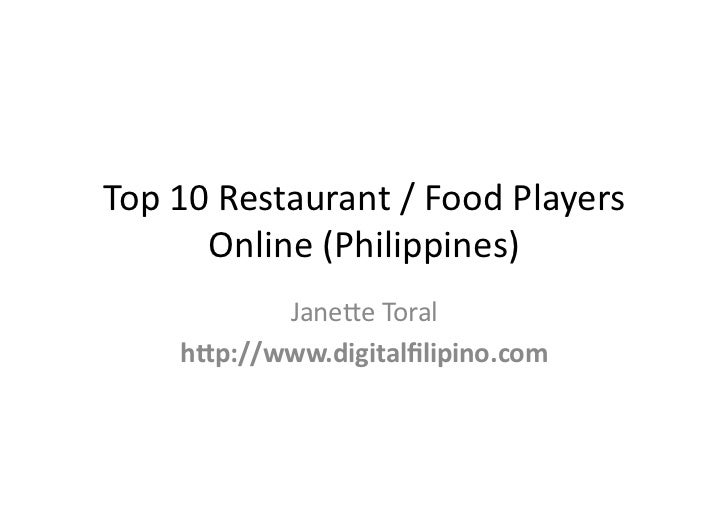 "Top	  12	  Restaurant	  /	  Food	  Players	           Online	  (Philippines)	                Jane;e	  Toral	         h""p:/..."