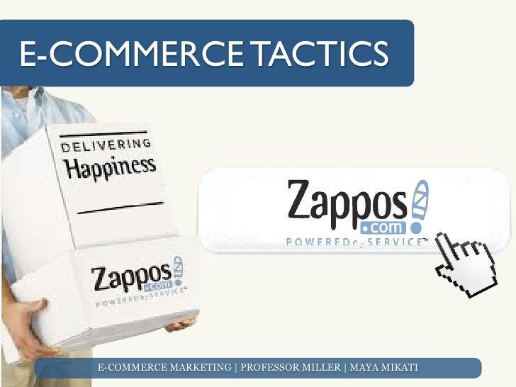 E-COMMERCE TACTICS   E-COMMERCE MARKETING | PROFESSOR MILLER | MAYA MIKATI