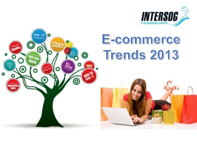 E-commerce Trends 2013