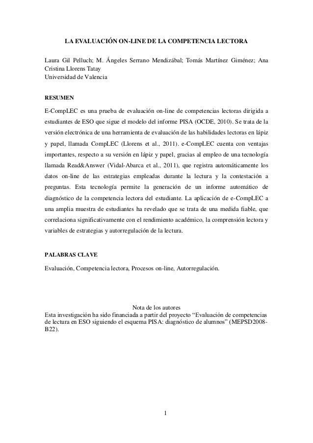 1 LA EVALUACIÓN ON-LINE DE LA COMPETENCIA LECTORA Laura Gil Pelluch; M. Ángeles Serrano Mendizábal; Tomás Martínez Giménez...
