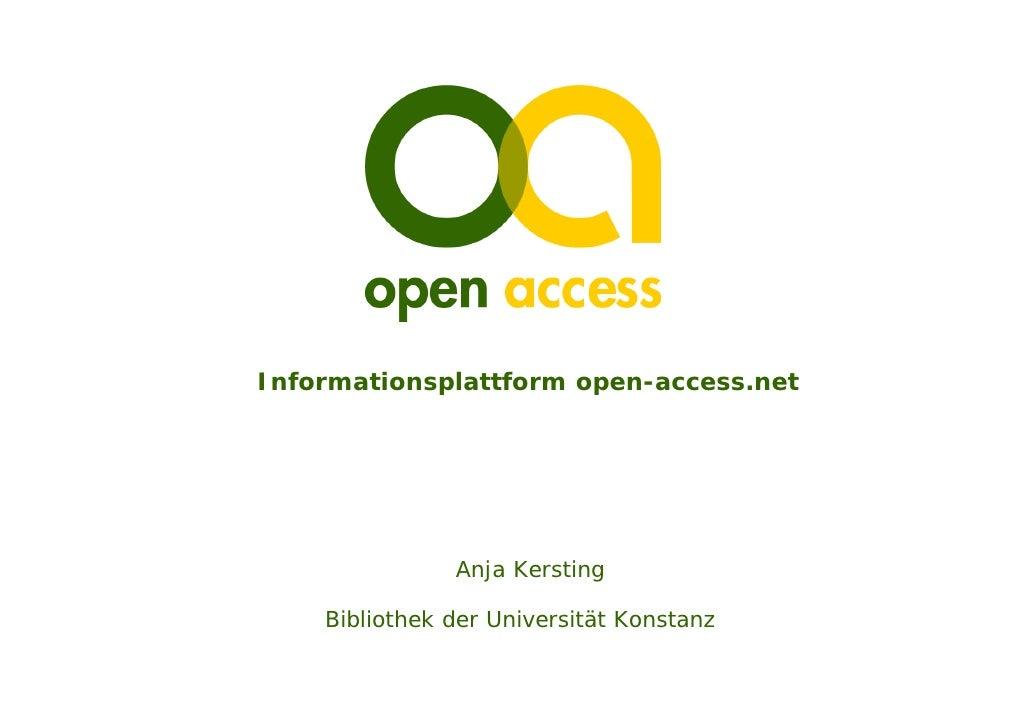Informationsplattform open-access.net                    Anja Kersting      Bibliothek der Universität Konstanz