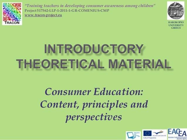 "Consumer Education:Content, principles andperspectivesHAROKOPIOUNIVERSITYGREECE""Training teachers in developing consumer a..."