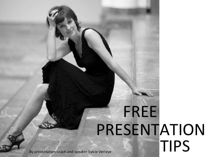 Free presentation tips by presentation expert Sylvie Verleye