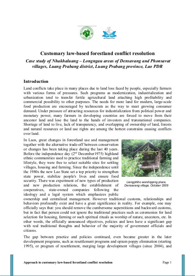 Customary law-based forestland conflict resolution Case study of Nhakhaluang – Longngau areas of Densavang and Phonsavat  ...
