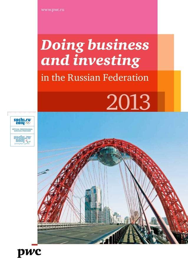 www.pwc.ruDoing businessand investingin the Russian Federation               2013