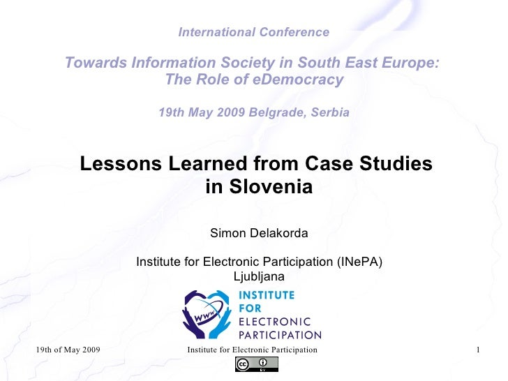 International Conference        Towards Information Society in South East Europe:                    The Role of eDemocrac...