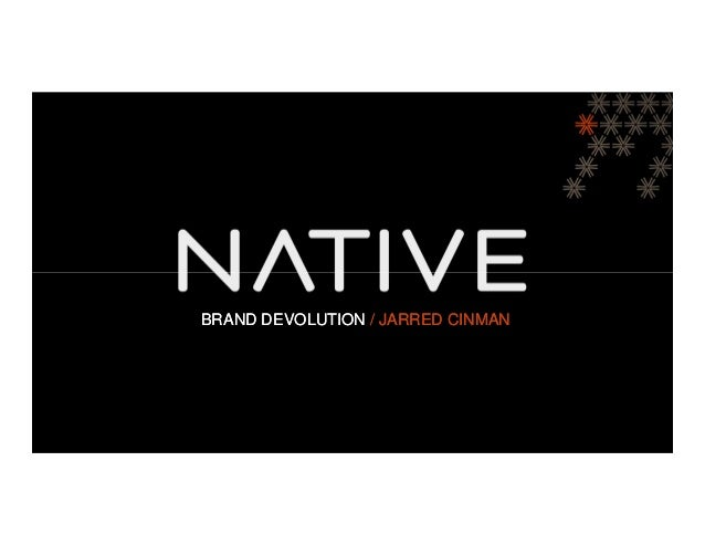 BRAND DEVOLUTION / JARRED CINMAN