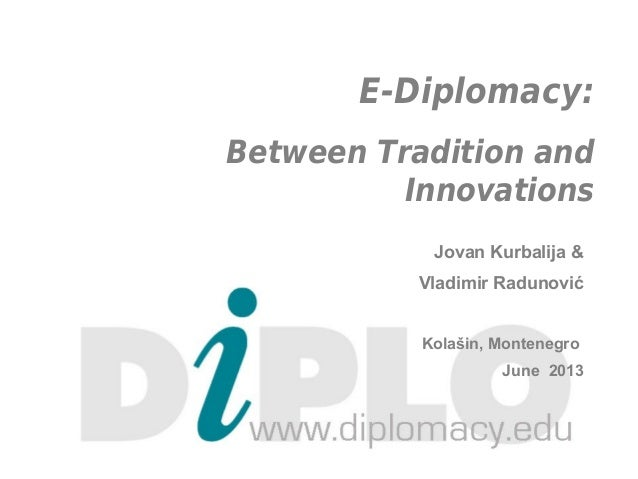 E-diplomacy - Between Tradition and Innovations