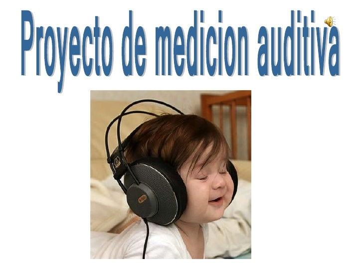 Proyecto de medicion auditiva