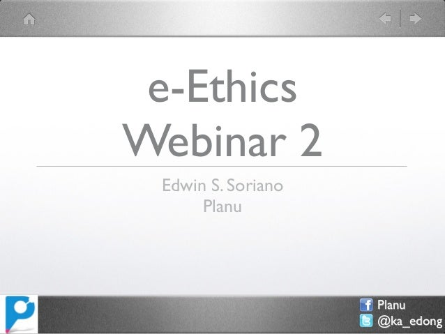 E-Ethics Webinar 2 - Cases of Starbucks Big Bad Blogger and Marlboro Red List (Dec 17, 2012)