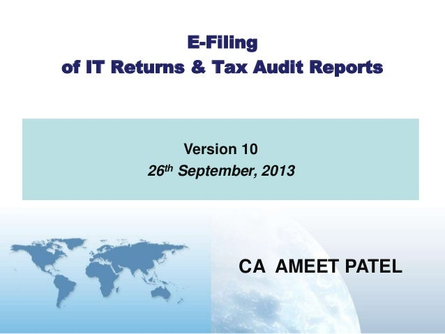 E filing of income tax returns & tax audit reports for A.Y. 2013-14