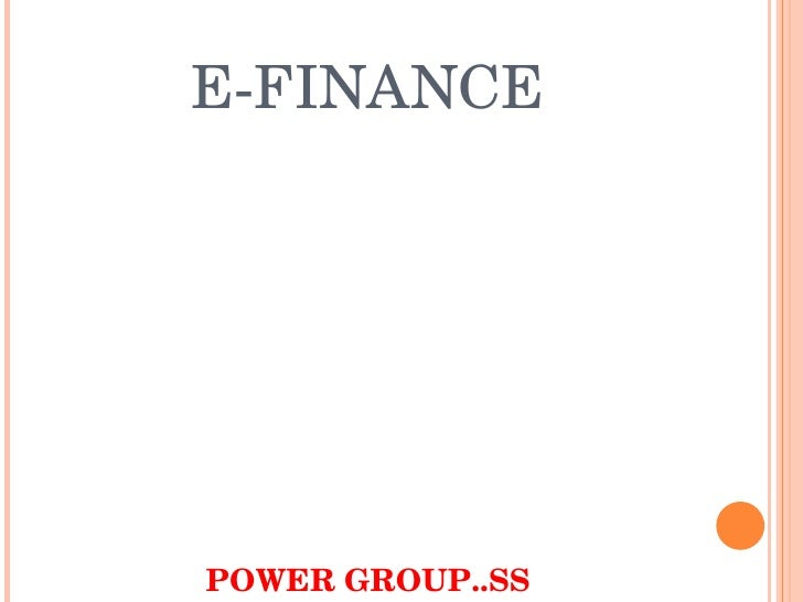 E-FINANCE POWER GROUP..SS