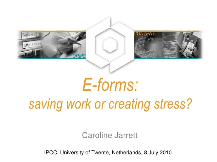 E-forms: saving work or creating stress?