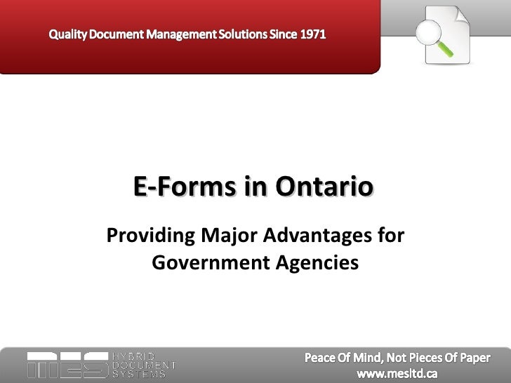 E-Forms in OntarioProviding Major Advantages for    Government Agencies