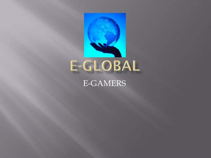 E-GAMERS