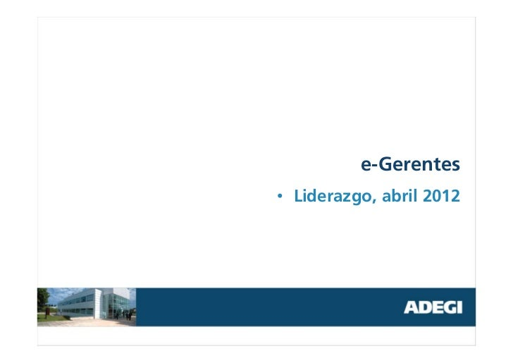 e-Gerentes• Liderazgo, abril 2012