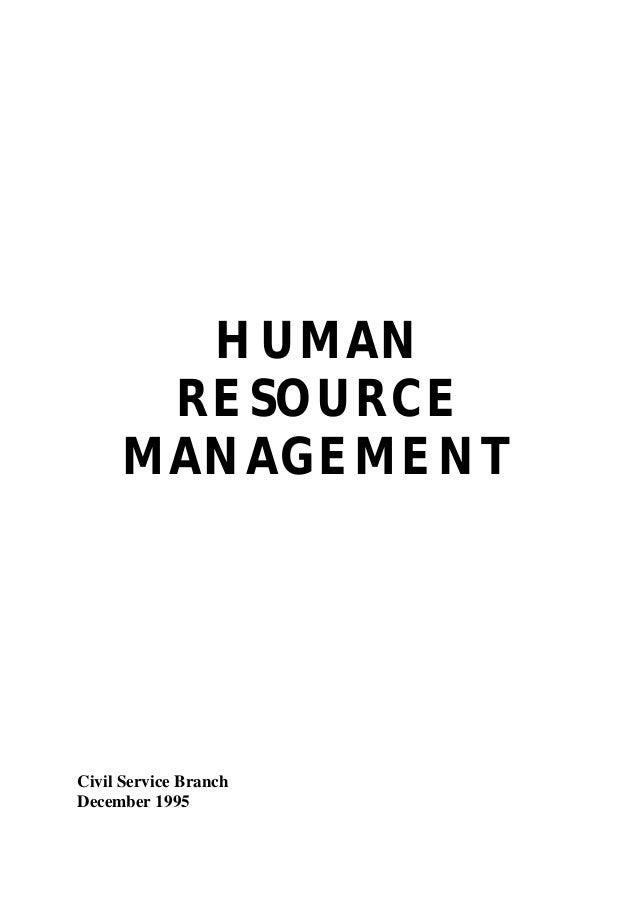 HUMAN RESOURCE MANAGEMENT  Civil Service Branch December 1995