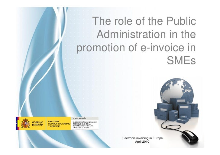 The role of the Public                      e-invoice      Administration in the promotion of e-invoice in                ...