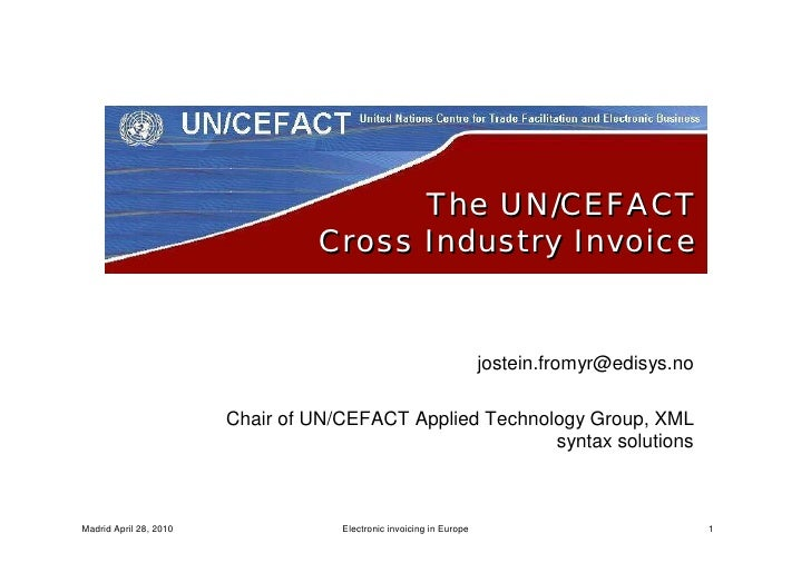 E invoicing, the un cefact cross industry invoice