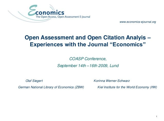 """1 Open Assessment and Open Citation Analysis - Experiences with the Journal """"Economics"""" Open Assessment and Open Citation ..."""